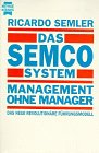 9783453087873: Das Semco System. Management ohne Manager