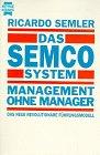 9783453087873: Das Semco System. Management ohne Manager
