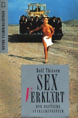 9783453090057: Sex (v)erklärt. Der deutsche Aufklärungsfilm