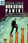 9783453090446: Nur keine Panik. So lernen Sie, mit Ihren Ängsten umzugehen.