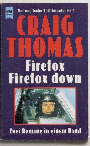 9783453090767: Firefox. Firefox down. Zwei Romane in einem Band