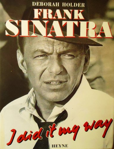 9783453091030: Frank Sinatra, I did it my way