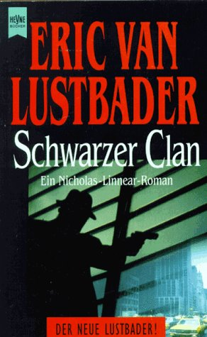 9783453093119: Schwarzer Clan. Ein Nicholas- Linnear- Roman.