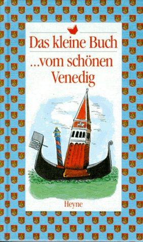 9783453093331: Das kleine Buch... vom schönen Venedig