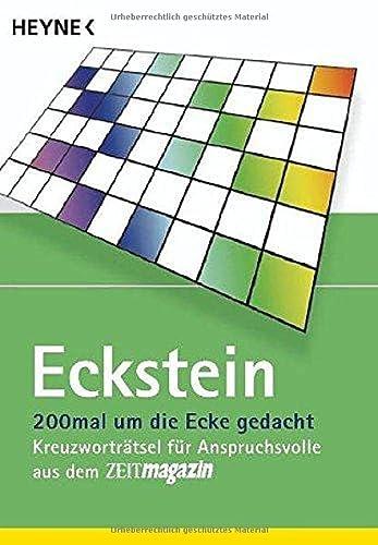 9783453093577: Um die Ecke gedacht. Sammelband: Kreuzworträtsel für Anspruchsvolle aus dem ZEITmagazin