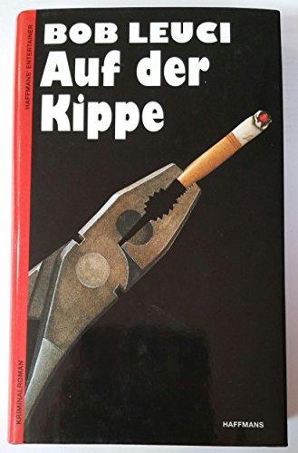 9783453093959: Auf der Kippe. Ein Polizei-Roman