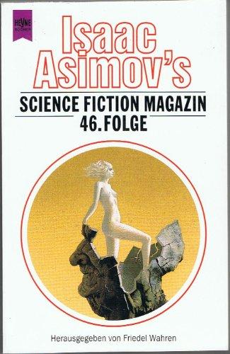 9783453094383: Isaac Asimov s Science Fiction Magazin 46.