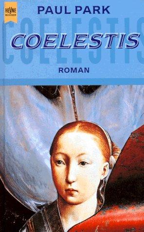 9783453094611: Coelestis. Roman