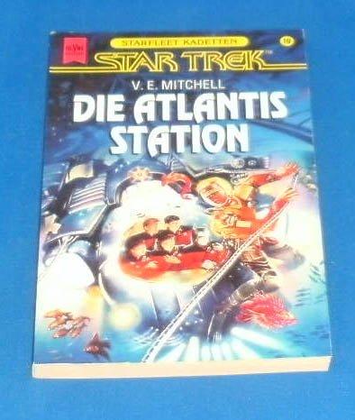 Die Atlantis Station. Star Trek. (3453094654) by V. E. Mitchell