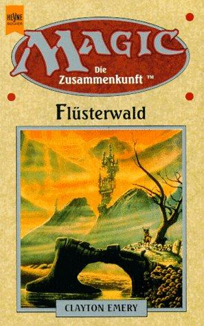Magic Die Zusammenkunft: Flüsterwald (3453095227) by Clayton Emery