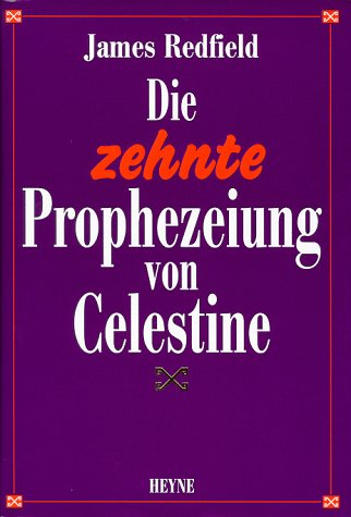 9783453097483: Die Zehnte Prophezeiung Von Celestine