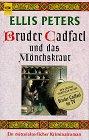 9783453098428: Cadfael und das Mönchskraut
