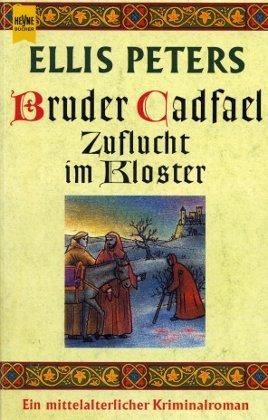 9783453098442: Bruder Cadfael: Zuflucht im Kloster.
