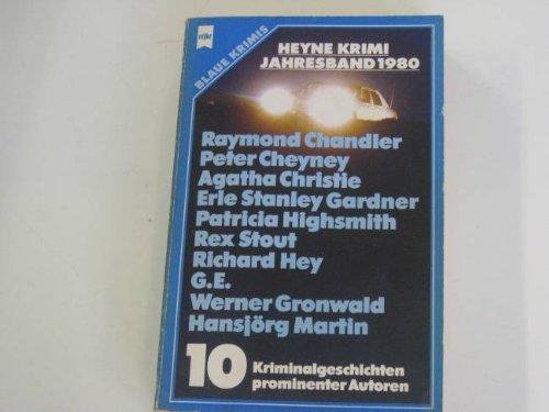 Heyne Krimi Jahresband 1980. 10 Kriminalgeschichten porminenter: Autorenkollektiv