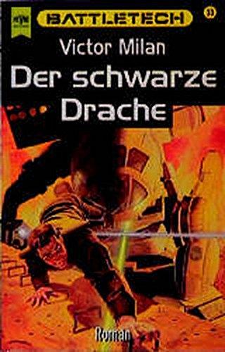 9783453109513: Battletech. Der schwarze Drache