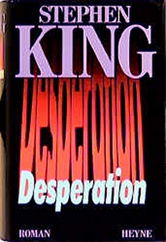 Desperation. Roman: Stephen King