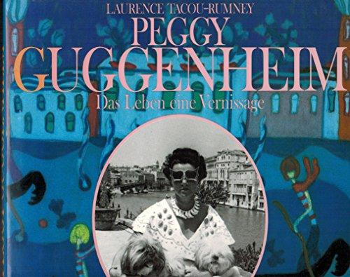 9783453115255: Peggy Guggenheim. Das Leben eine Vernissage