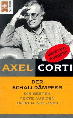 9783453115392: Der Schalldämpfer. Texte aus den Jahren 1970 bis 1993