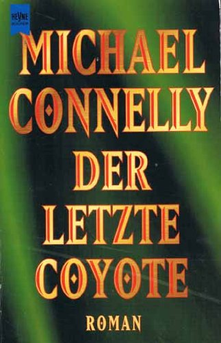 9783453115620: Der letzte Coyote