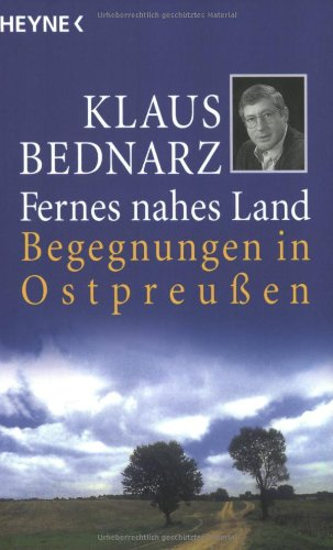 9783453117723: Fernes nahes Land. Begegnungen in Ostpreußen.