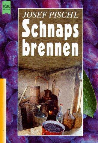 9783453117945: Schnapsbrennen