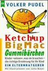 9783453117952: Ketchup, Big Mac, Gummibärchen