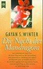 9783453118324: Die Nacht der Mandragora. Auf der Suche nach der Quelle weiblicher Kraft