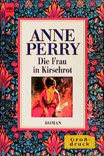 Die Frau in Kirschrot (Großdruck): Perry, Anne