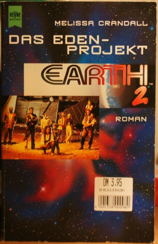 9783453119260: Earth 2. Das Eden- Projekt.