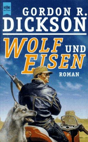 9783453119475: Wolf und Eisen.