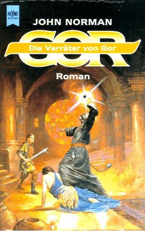 9783453119536: Die Verräter von Gor. Roman