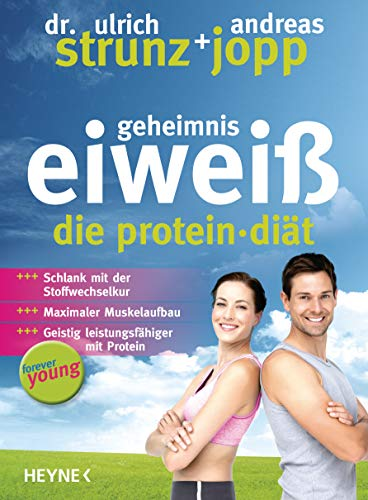 9783453120020: Forever young. Geheimnis Eiweiß