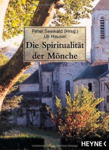 9783453120051: Die Spiritualität der Mönche