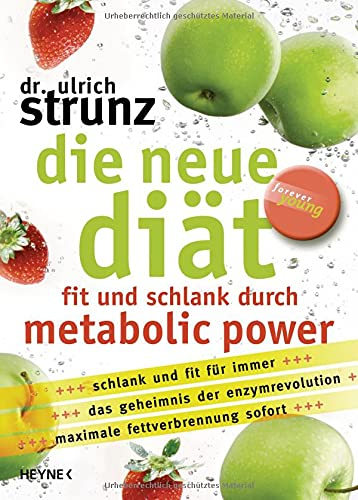 Die neue Diät: Ulrich Strunz
