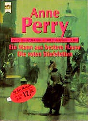 9783453123250: Ein Mann aus bestem Hause / Die roten Stiefeletten. Zwei Thomas- Pitt- Krimis aus der Viktorianischen Zeit.