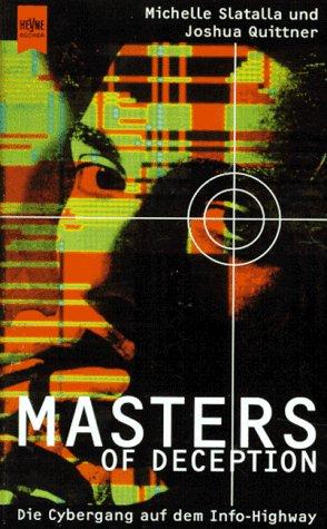 9783453124929: Masters of Deception. Die Cybergang auf dem Info-Highway