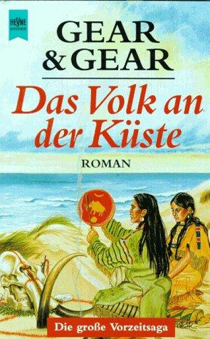 Das Volk an der Küste. (9783453125087) by W. Michael Gear; Kathleen ONeal Gear