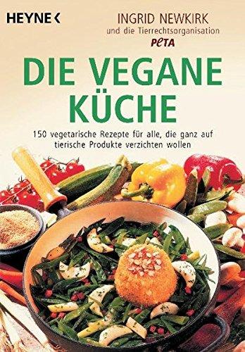 Die vegane Küche. (3453125509) by Ingrid Newkirk; Silke Berenthal; Harald Ullmann