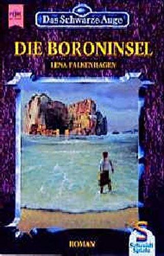 9783453126848: Die Boroninsel (Das Schwarze Auge, #27 - Rabenchronik, #1)