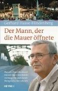 Der Mann, der die Mauer öffnete (German Edition)