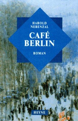 9783453129856: Café Berlin. Roman