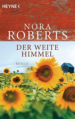 Der weite Himmel: Roman - Roberts, Nora