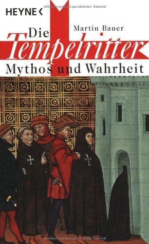 9783453132030: Die Tempelritter. Mythos und Wahrheit.