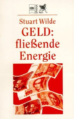 9783453132832: Geld, fließende Energie.