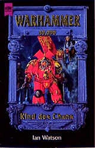 9783453133389: Warhammer 40,000 - Kind des Chaos