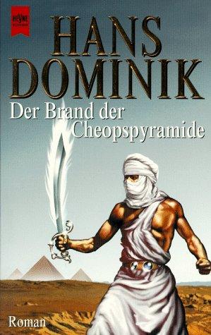 9783453133723: Der Brand der Cheoppyramide. Band 4. Roman.