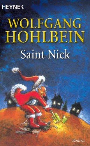 9783453134577: Saint Nick: Der Tag, an dem der Weihnachtsmann durchdrehte