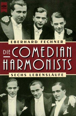 9783453138995: Die Comedian Harmonists. Sechs Lebensläufe.