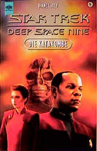 9783453139725: Star Trek. Deep Space Nine, Band 16: Die Katakombe