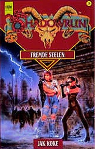 9783453139732: Shadowrun. Fremde Seelen. Erstes Buch der Drachenherz- Saga.